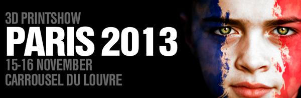 Date 3D PrintShow Paris 2013