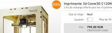 Come3D imprimante 3D vendue 800euros