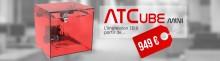 atc3d atcub mini imprimante 3d lowcost