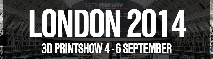 3DPrintShow London 2014