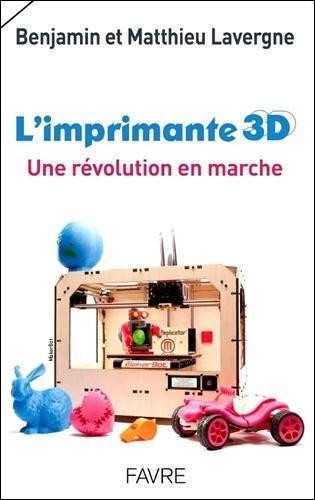 livre imprimante 3D une révolution en marche