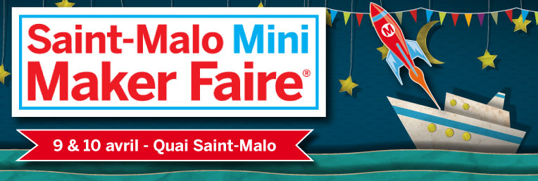Saint Malo Mini Maker Faire 2016
