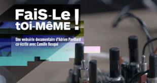 Fais le toi meme webserie Arte maker impression 3D