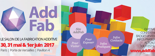 Le programme du salon Add Fab 2017 à Paris